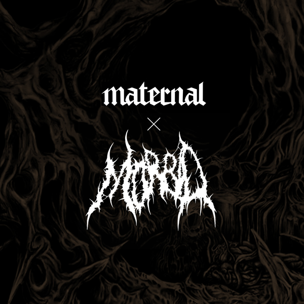 Daimon Liberales: Maternal X Morbid Death Art