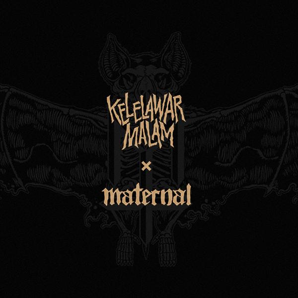 MATERNAL DISASTER X KELELAWAR MALAM