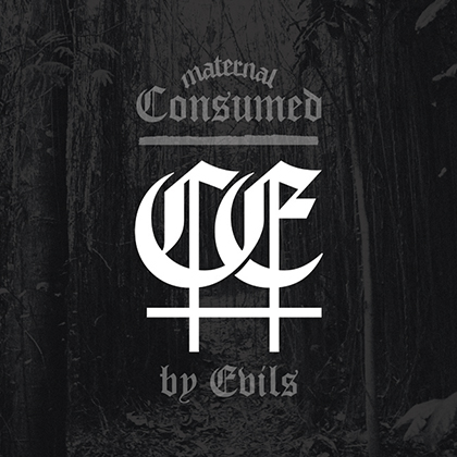 Consumed By Evils
