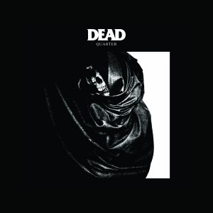 Dead Quarter