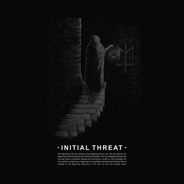 Initial Threat